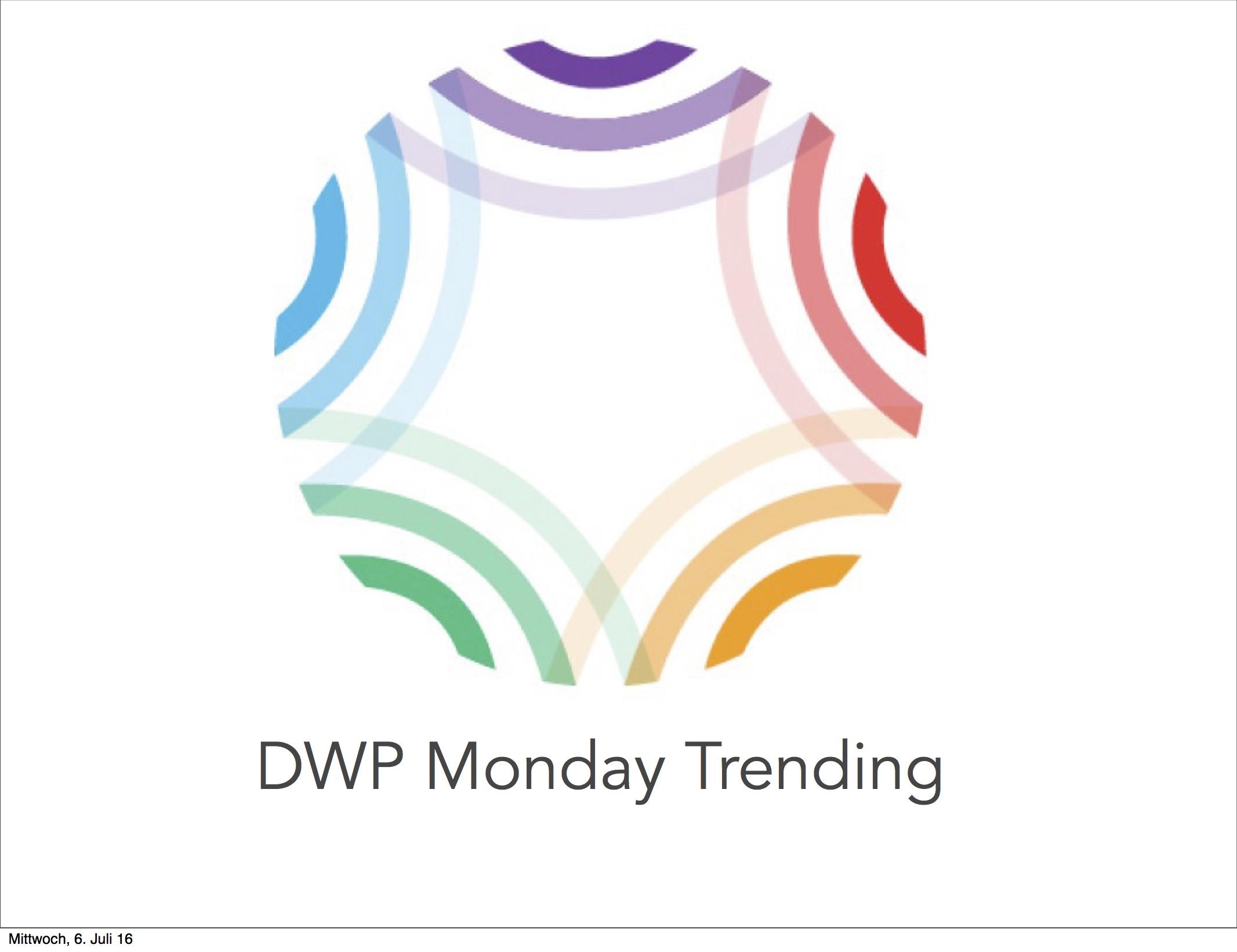 DWP Monday Trending jpg